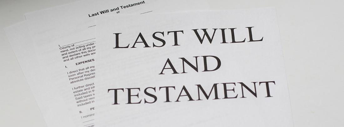 Últimas Voluntades y Testamento